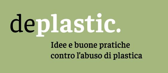 DePlastic, azioni e buone pratiche contro l'abuso di plastica